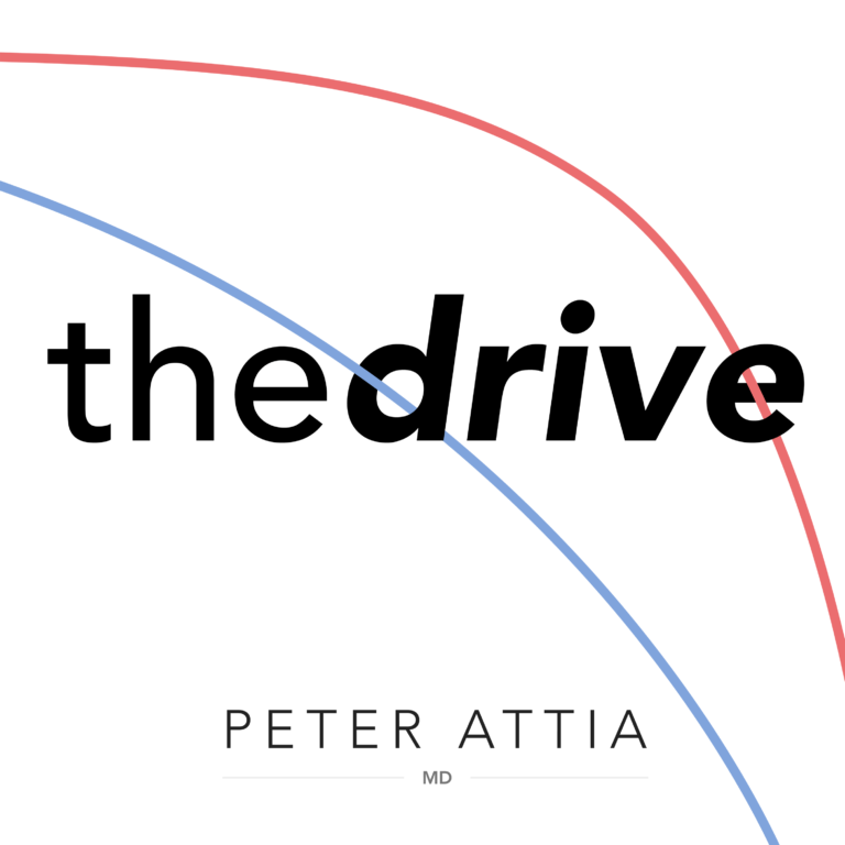 PODCAST: The Drive with Peter Attia