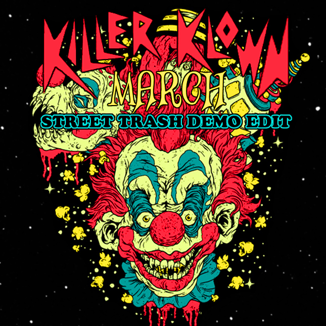 Killer Klowns March RMX Art.jpg