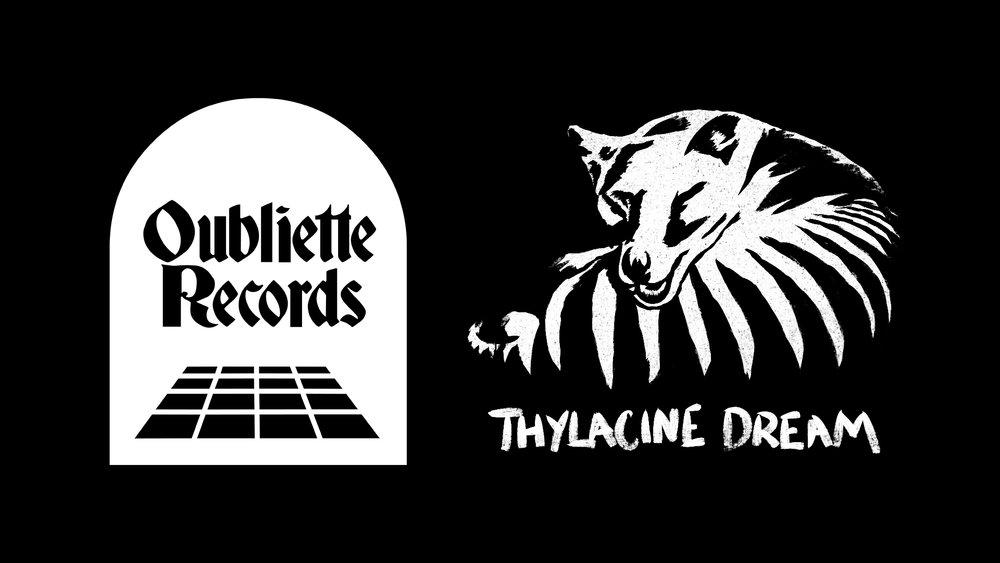 Oubliette-Records-+-Thylacine-Dream.jpg