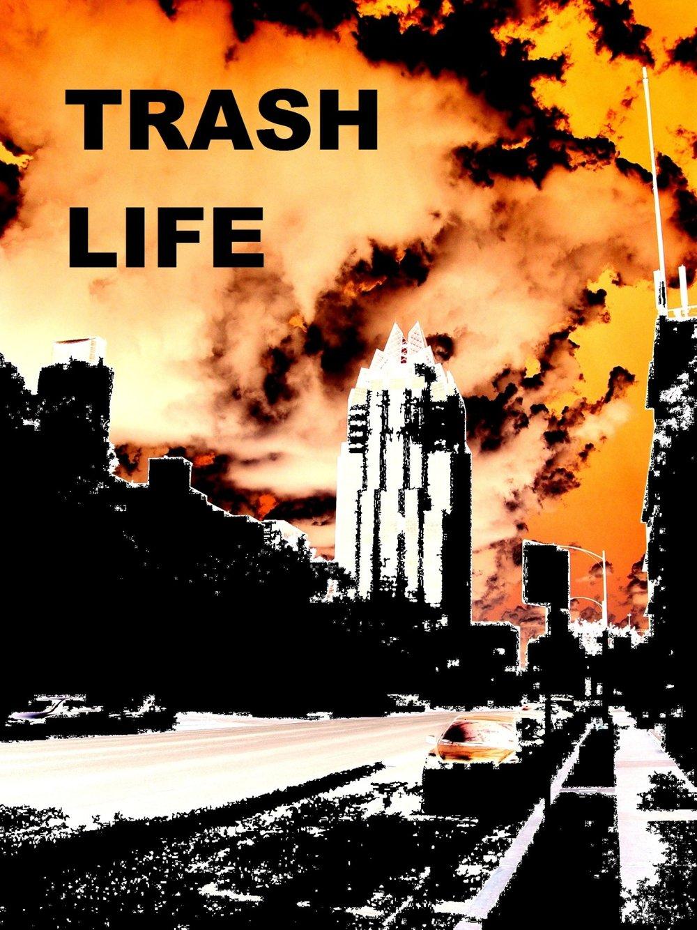 trash life.jpg