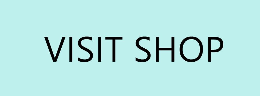 VISIT SHOP.jpg