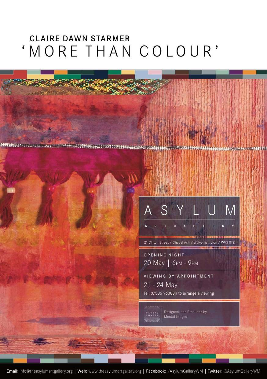 WSA member,   Claire Dawn Starmer, is holding a Mixed Media exhibition at Asylum Gallery, Chapel Ash. The private view is on 20th May at 6pm
