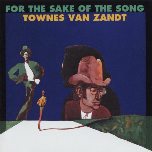Townes Van Zandt  For The Sake of The Song