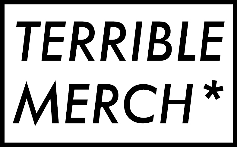 terrible merch