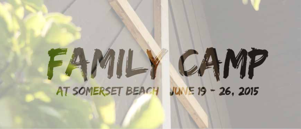 Click here for more information on Family Camp.