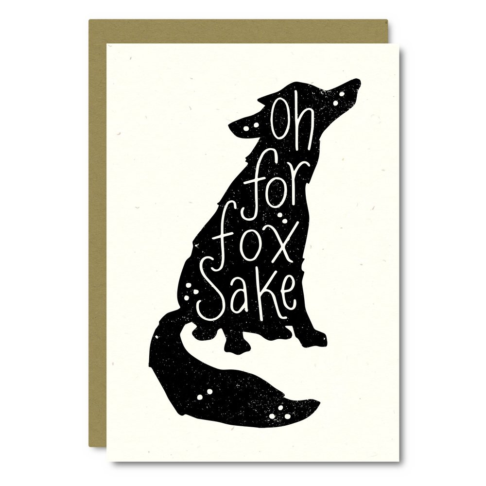 Oh For Fox Sake Card - AS03 8x10 Print - AP03