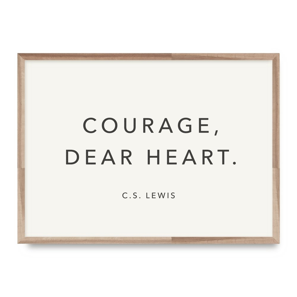 Lewis Courage, Dear Heart Card - WL08 8x10 Print - WP07 12x16 Print - EW09 (Black or White)