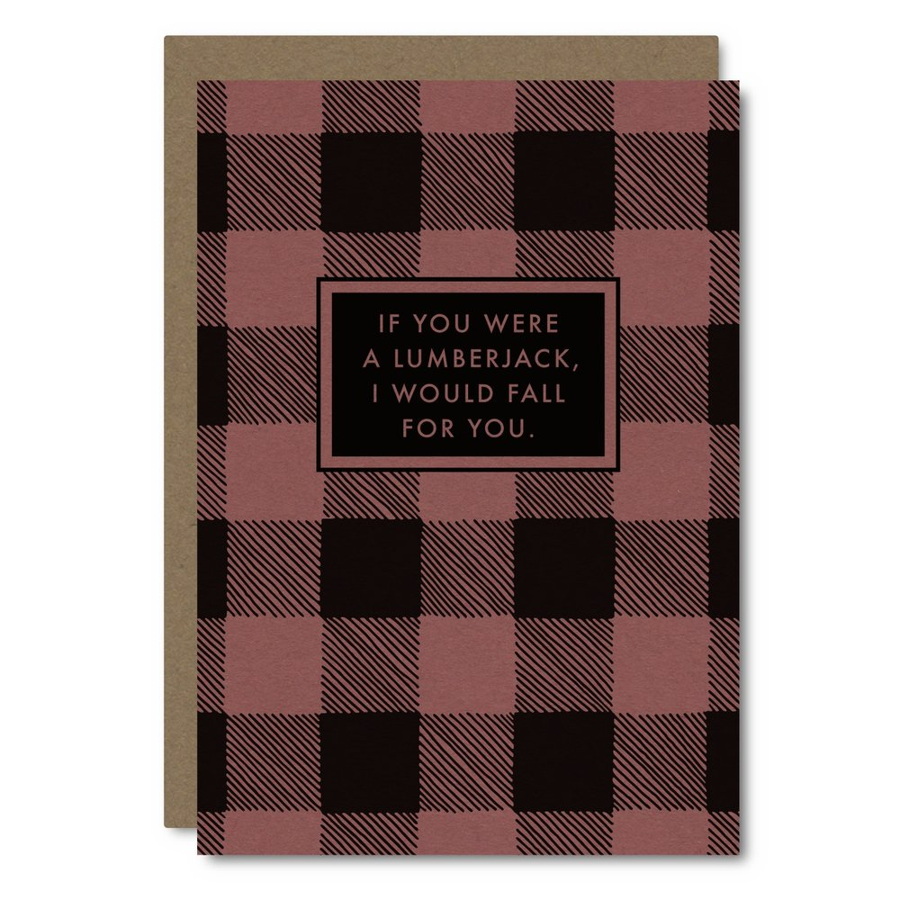 If you were...Lumberjack    Card - U  W01