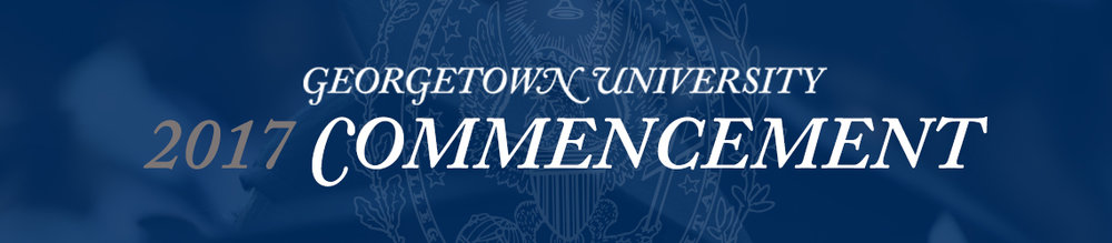 Georgetown University 2017 Commencement Banner