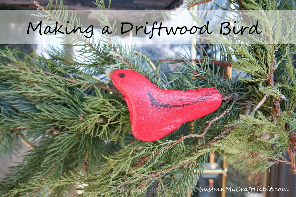 Making a little red bird from a piece of driftwood - SustainMyCraftHabit