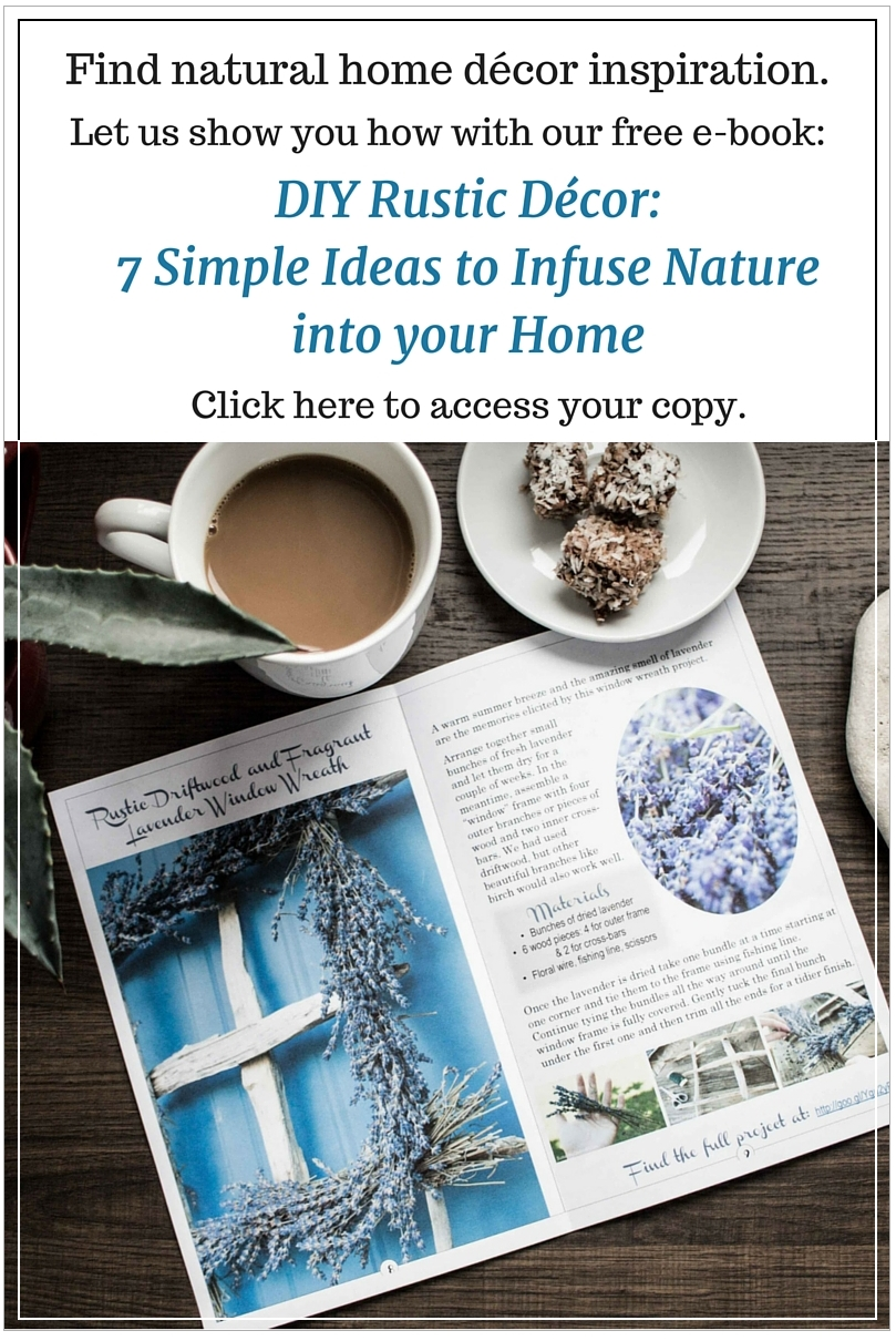 "Grab some natural home decor inspiration with this free e-book ""DIY Rustic Home Decor: 7 Ideas to Infuse Nature into your Home"" by SustainMyCraftHabit."