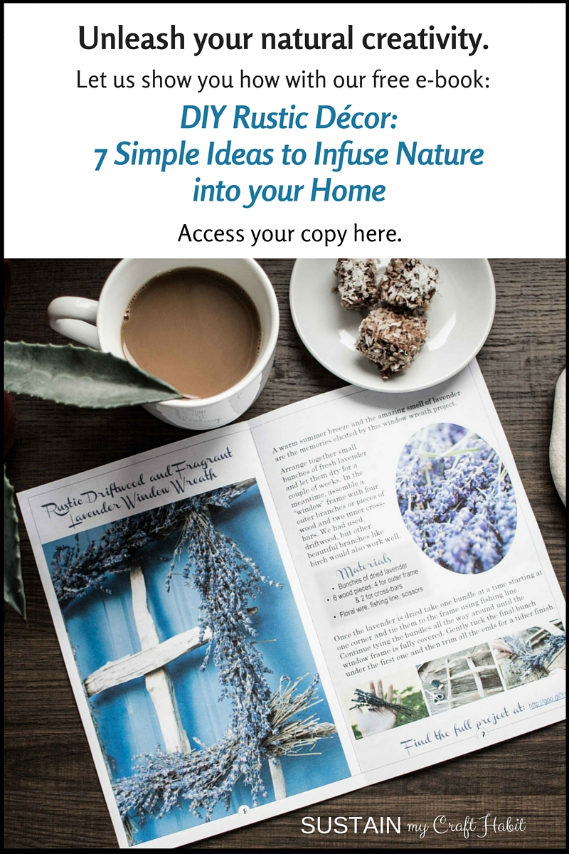 Find natural home decor inspiration with Sustain My Craft Habit's free e-book DIY Rustic Decor