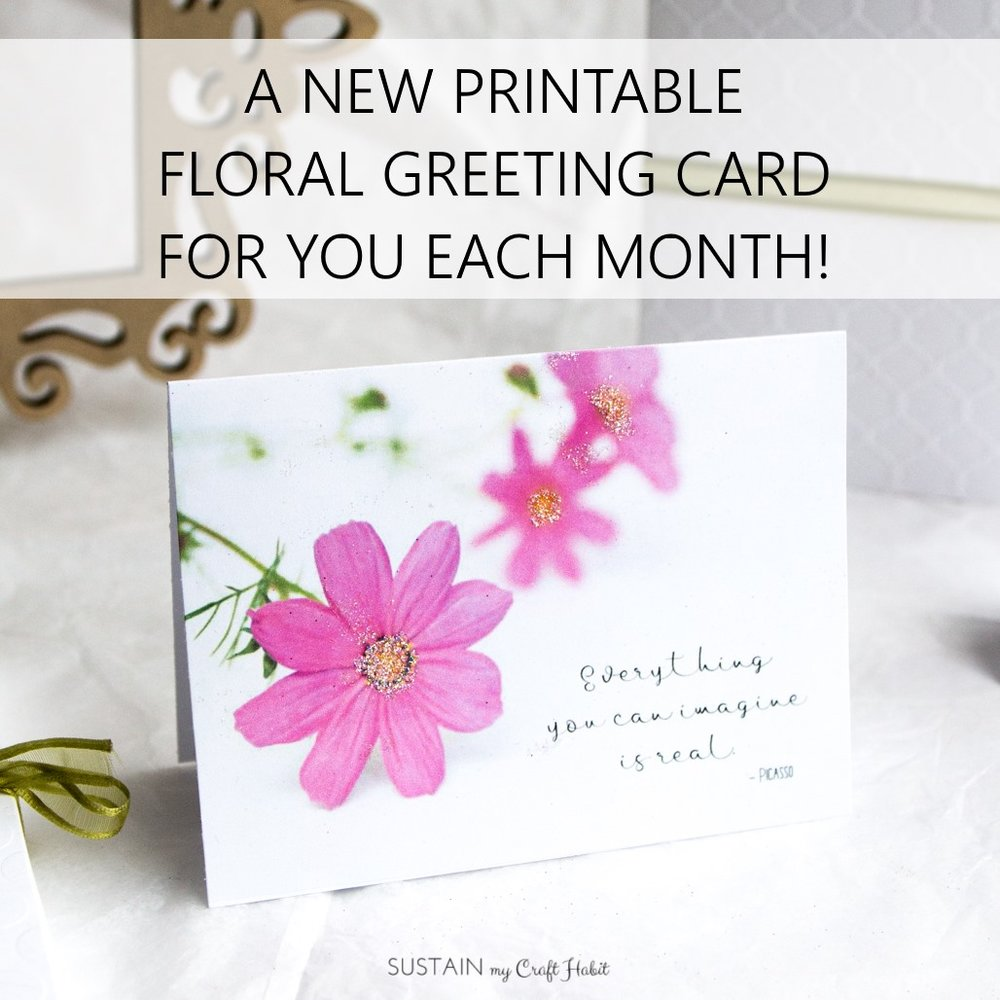 Grab these beautiful floral note cards and sign up to receive a new downloadable template each month by Sustain My Craft Habit.