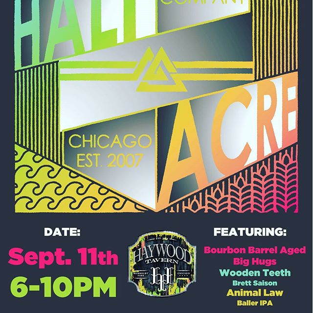 This Monday 9/11 Haywood Tavern and @halfacrebeer will be having an Autumnal Patio Party featuring Barrel Aged Big Hugs, Animal Law and Wooden Teeth. Doors open at 6pm.  #beer #halfacre #darkmattercoffee #humboldtpark #patioparty #autumnal #mondayfunday #chicagobeer