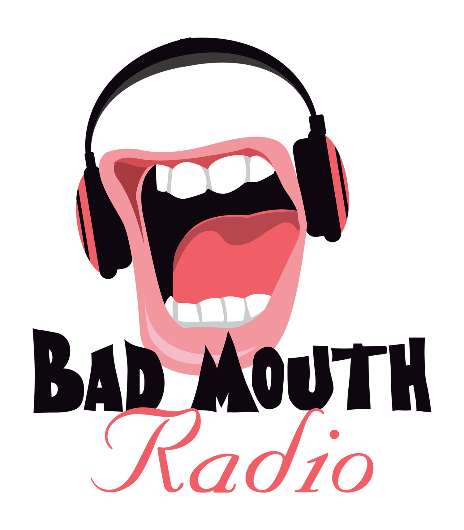 Podcast - Bad Mouth Radio