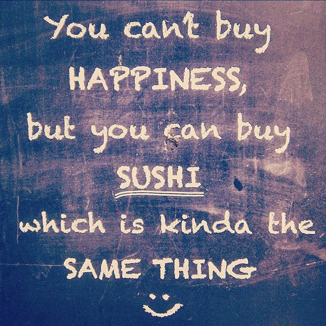 Truth. #sushi #secrettohappiness #eatlocal #delrayva