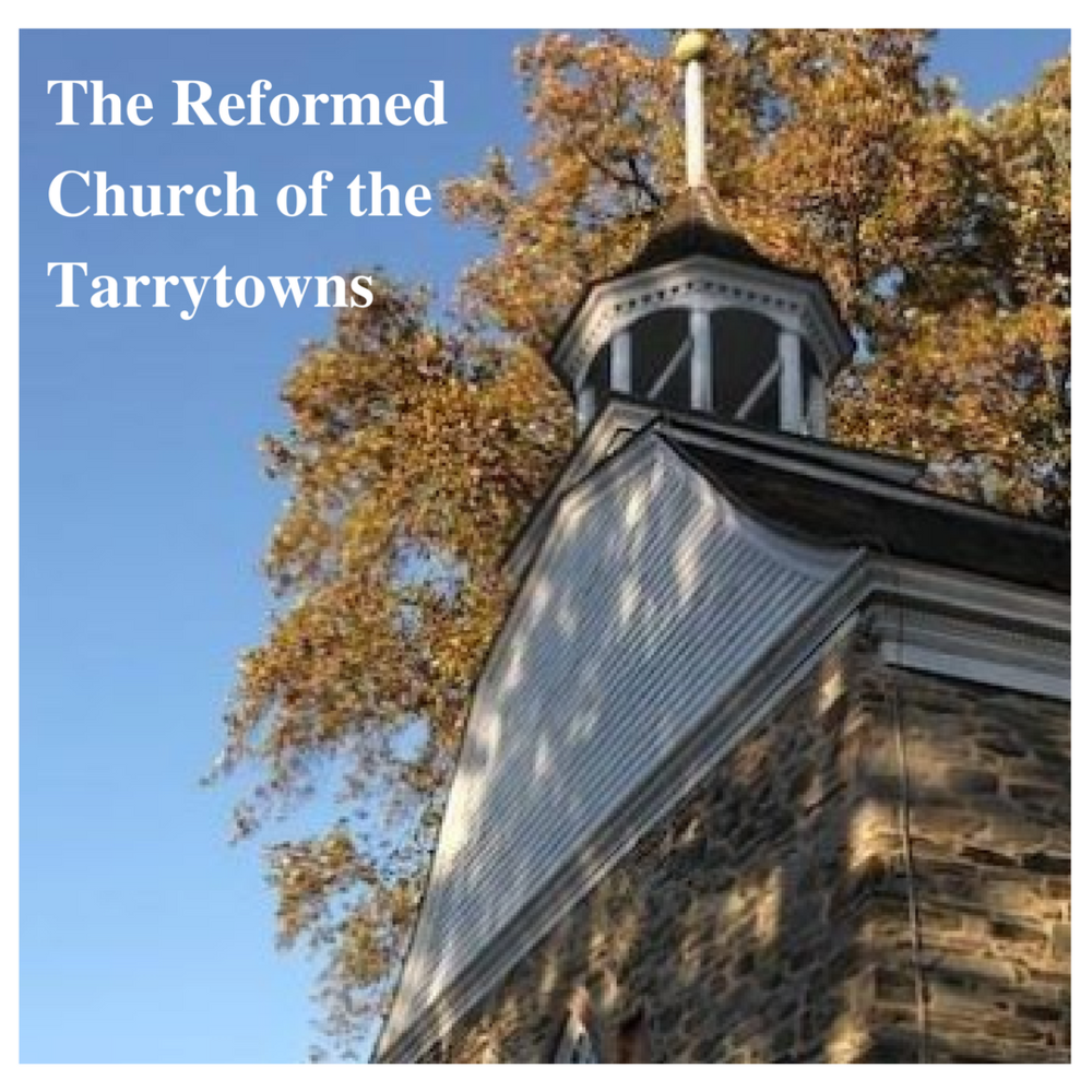 The Reformed Church of the Tarrytowns