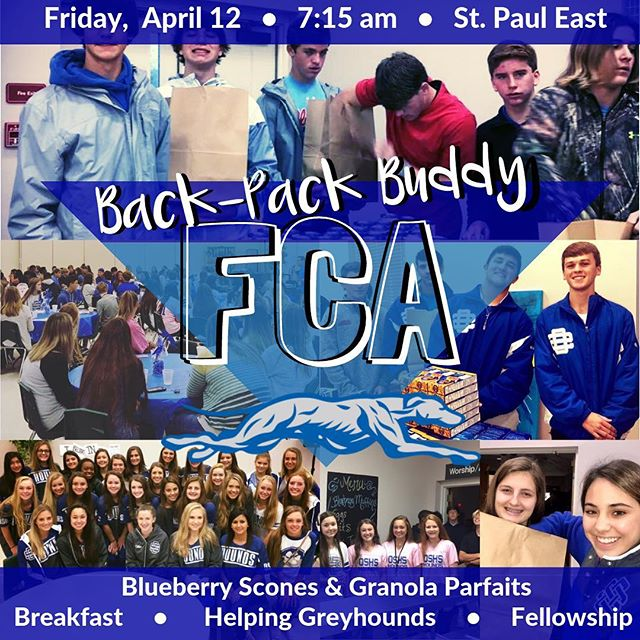 👋 Hey👋Hey👋Hey👋, it's FCA DAY! Blueberry Scones and yogurt parfaits on deck!!! & 🎒BACK PACK BUDDY PACKING!🎒 7:15 @ St. Paul East Campus!
