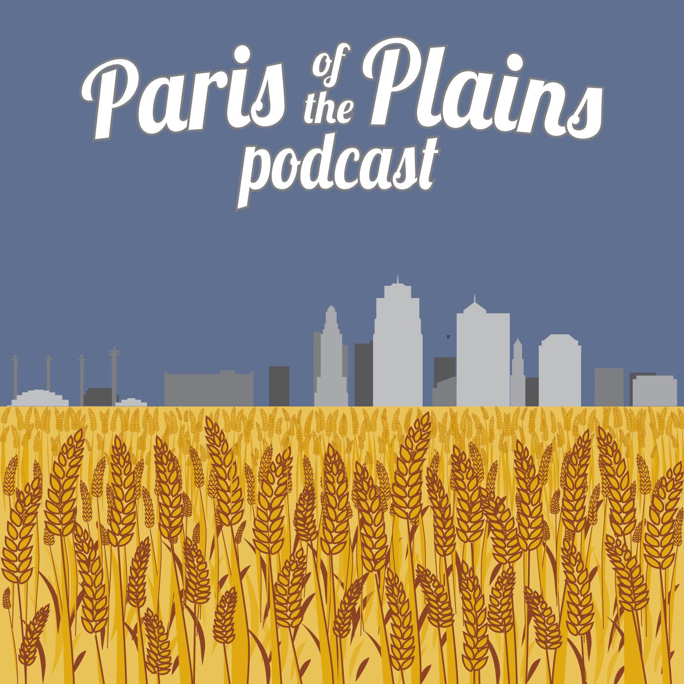 Paris Of The Plains Podcast