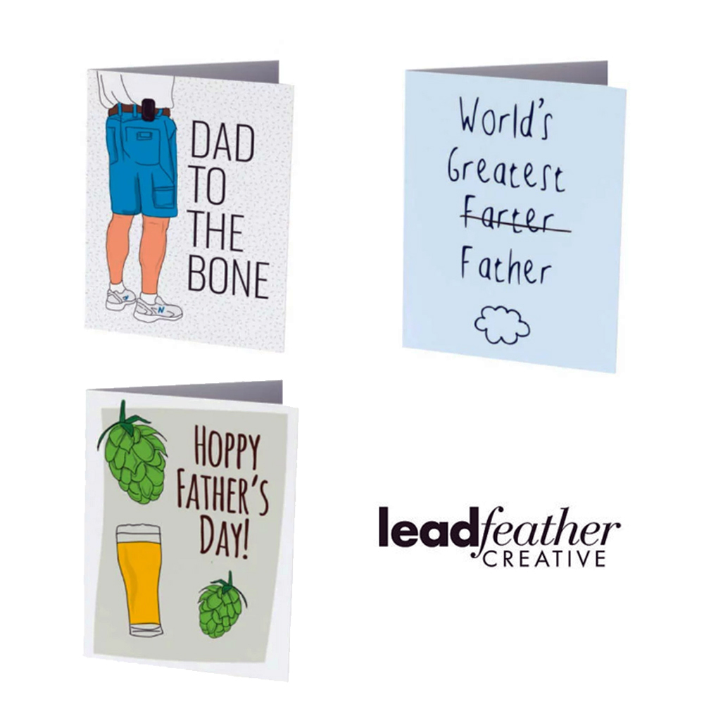 2. Leadfeather Creative - 2. Does dad have a cheeky sense of humor?  Then Toronto artist Lee Chapman of Leadfeather Creative has you covered with her array of humorous greeting cards, perfect for all occasions! Starting as low as $5