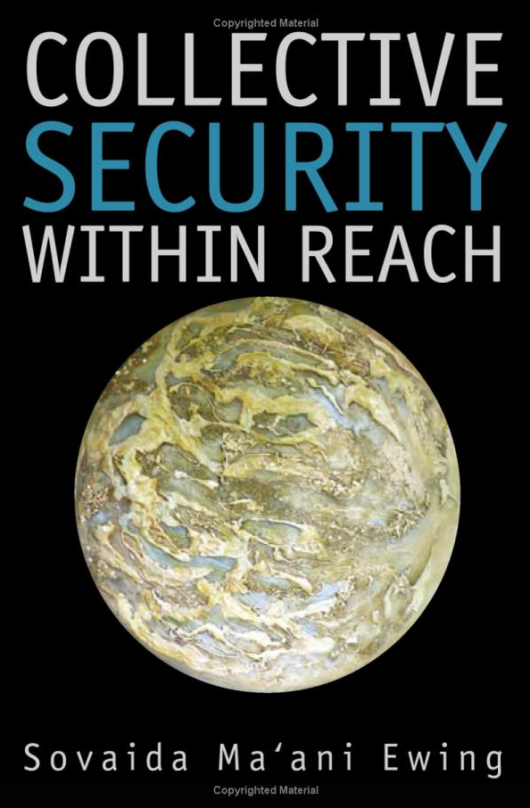 """Collective Security   Within Reach""   Available at  www.amazon.com  and  www.grbooks.com"