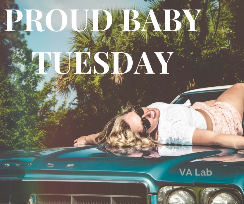 PROUD BABY TUESDAY