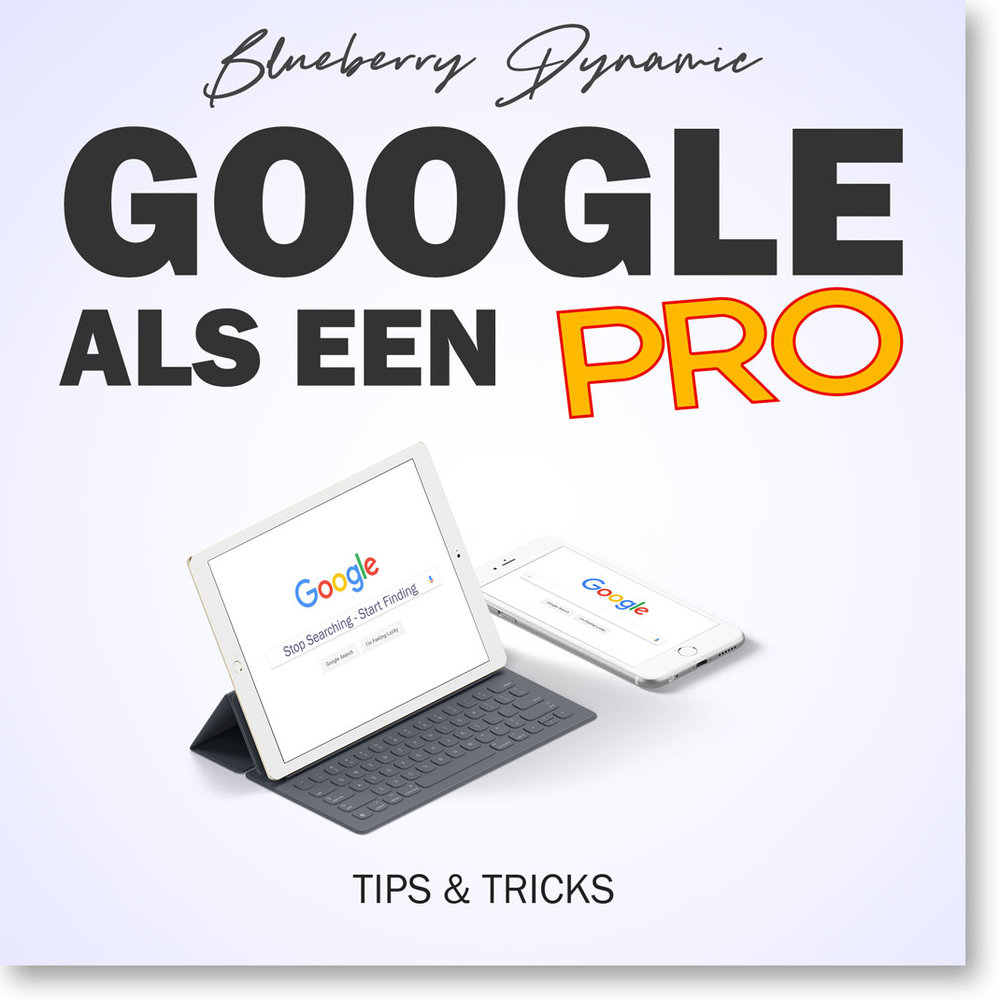Google als een PRO!