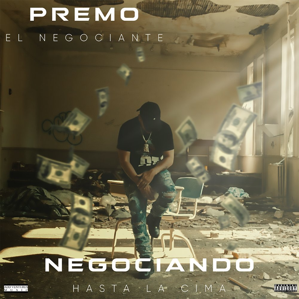 Premo - Negociando Hasta La Cima - Album Cover - Explicit.jpg