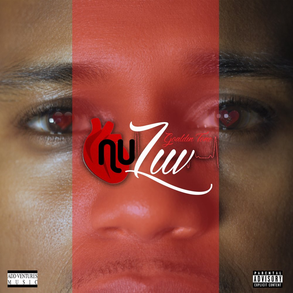 Goaldin Tone - Nu Luv - Album Cover - Explicit.jpg