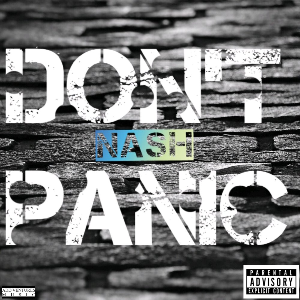 Nash Don't Panic - Single cover - Explicit.jpg