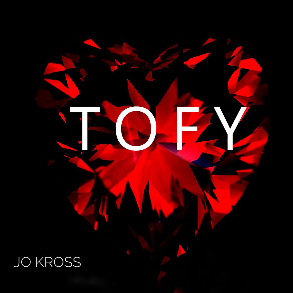 Jo Kross - TOFY (This One's For You) Single Cover NA.jpeg