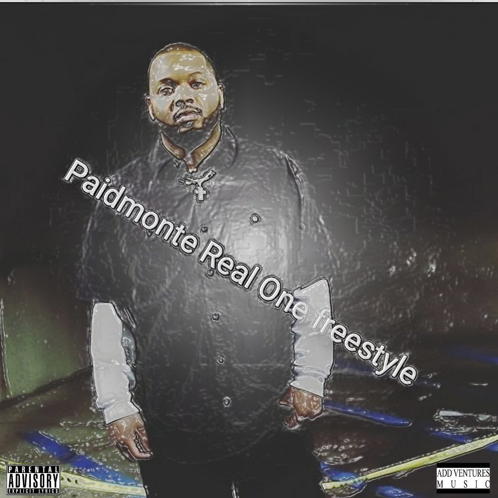 Paidmonte - Real One  Freestyle - Single Cover - Explicit U.jpg