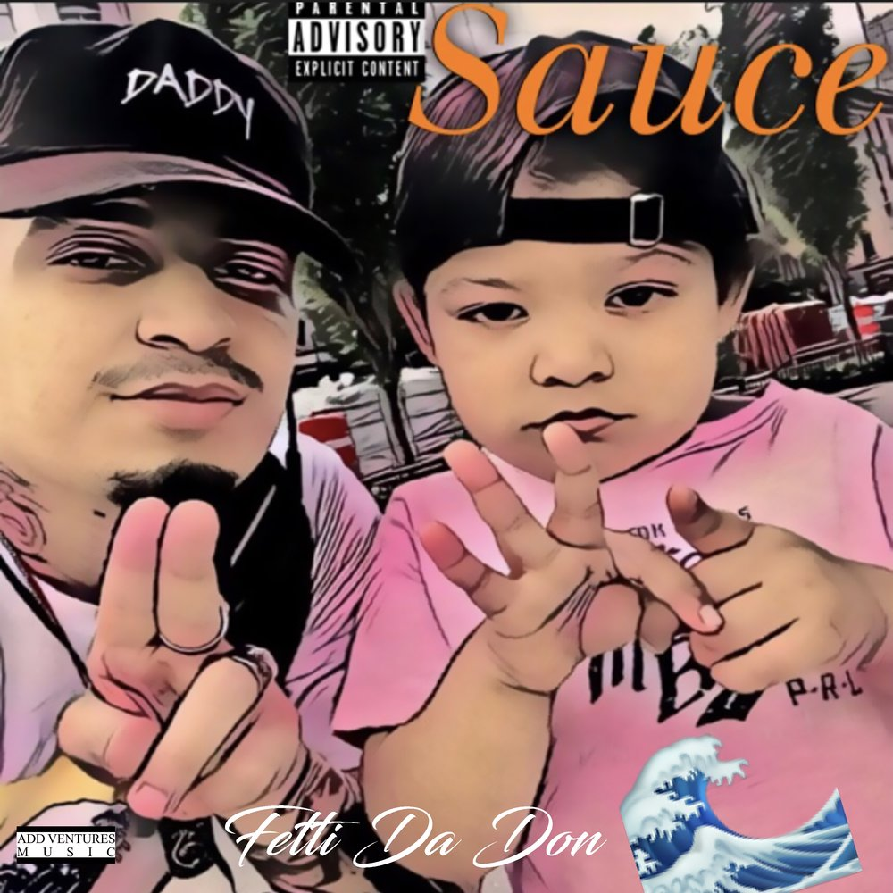 Fetti Da Don - Sauce - Single Cover - Explicit.jpeg