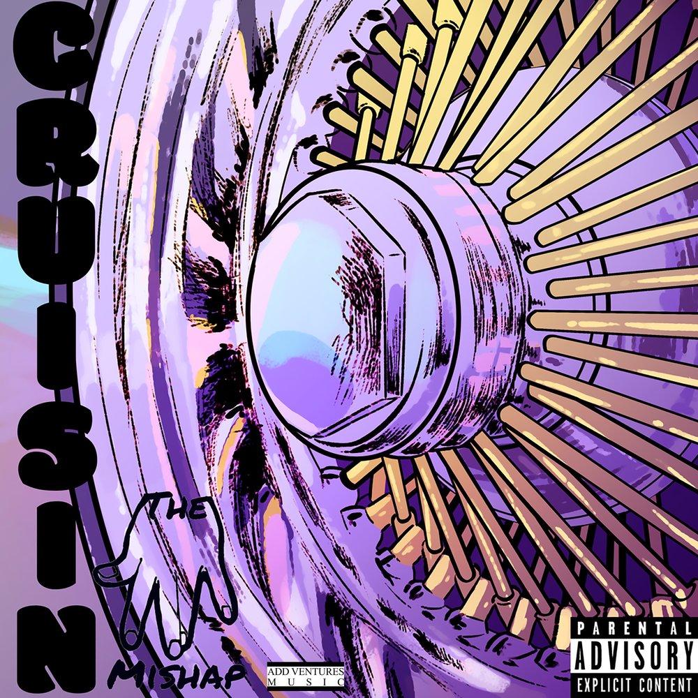 The Mishap - Cruisin - Explicit cover 2.jpg