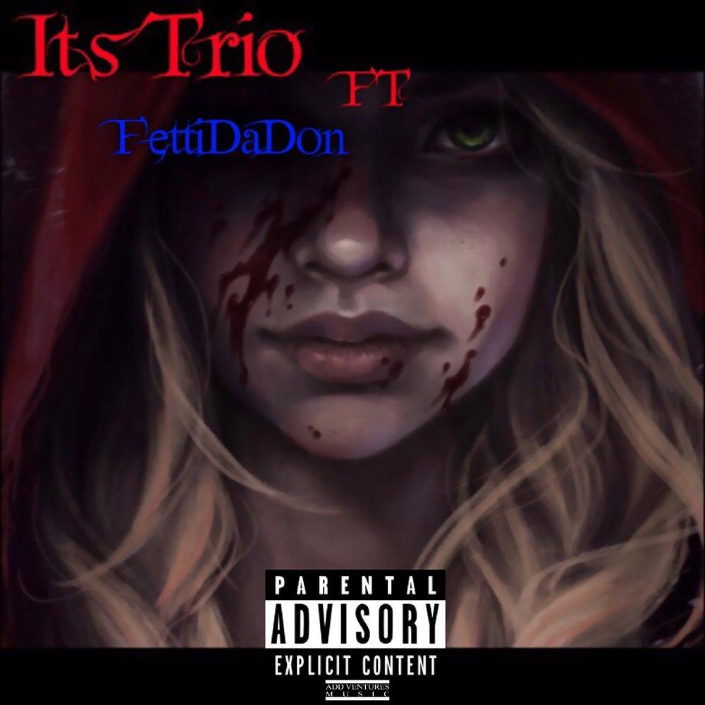 Fetti Da Don - Its Trio - Explicit Cover.jpeg