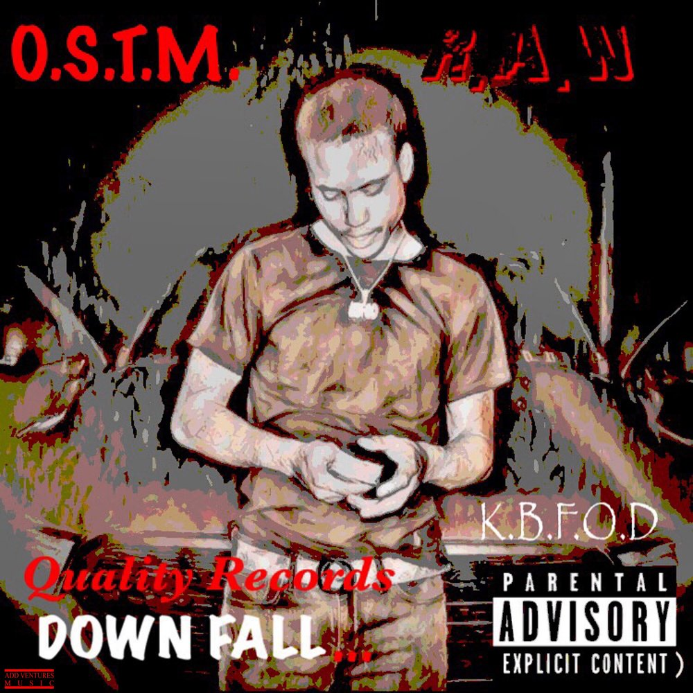 OSTM Raw - Down Fall - Explicit Cover.JPG