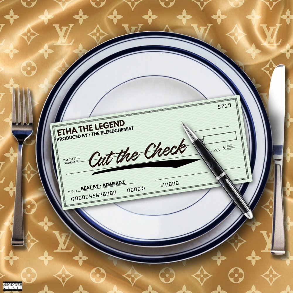 Etha The Legend - Cut the Check Single Cover  - NA.jpg