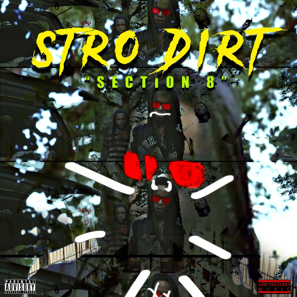 Stro Dirt - Section 8 Single Cover Explicit .jpg