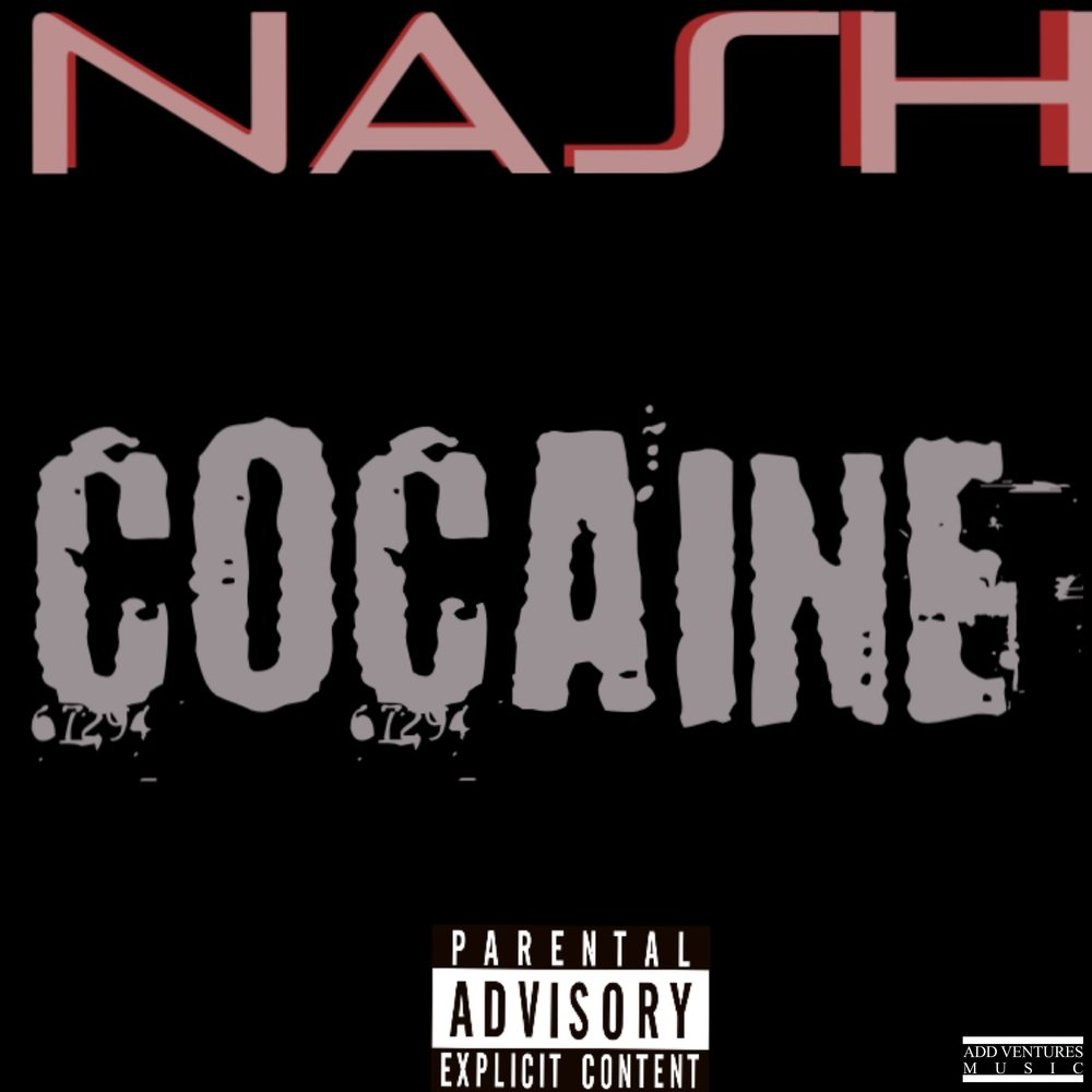 Nash - Cocaine - Explicit Cover.jpg