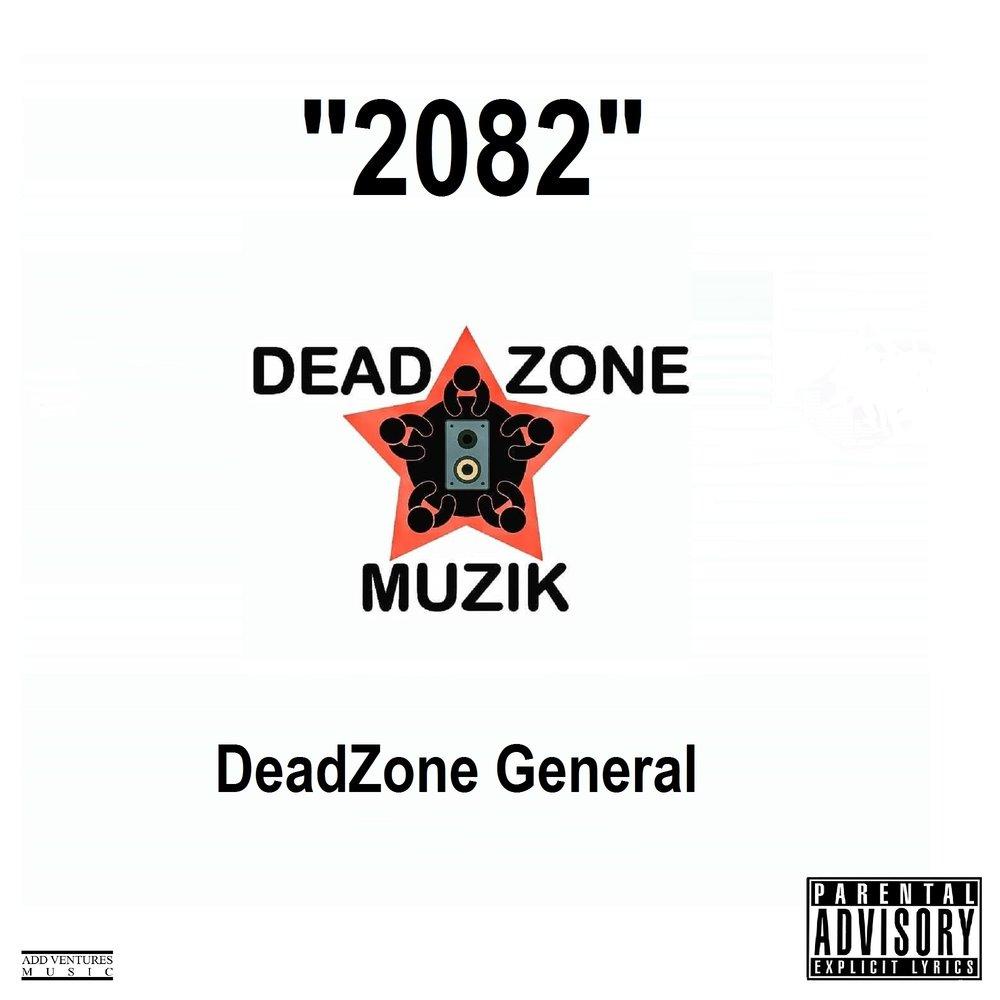 DeadZone General - 2082 Single Cover Explicit.jpg