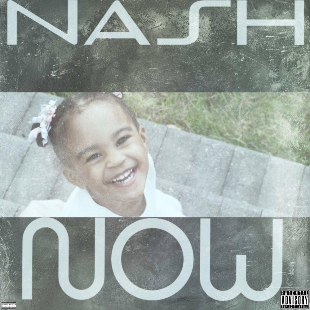 Nash - Now - Explicit Cover.jpg