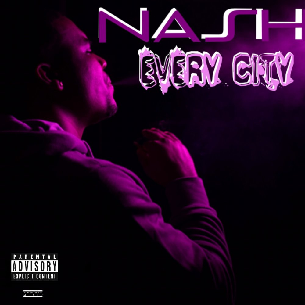 Nash - Every City - Explicit Cover.jpg