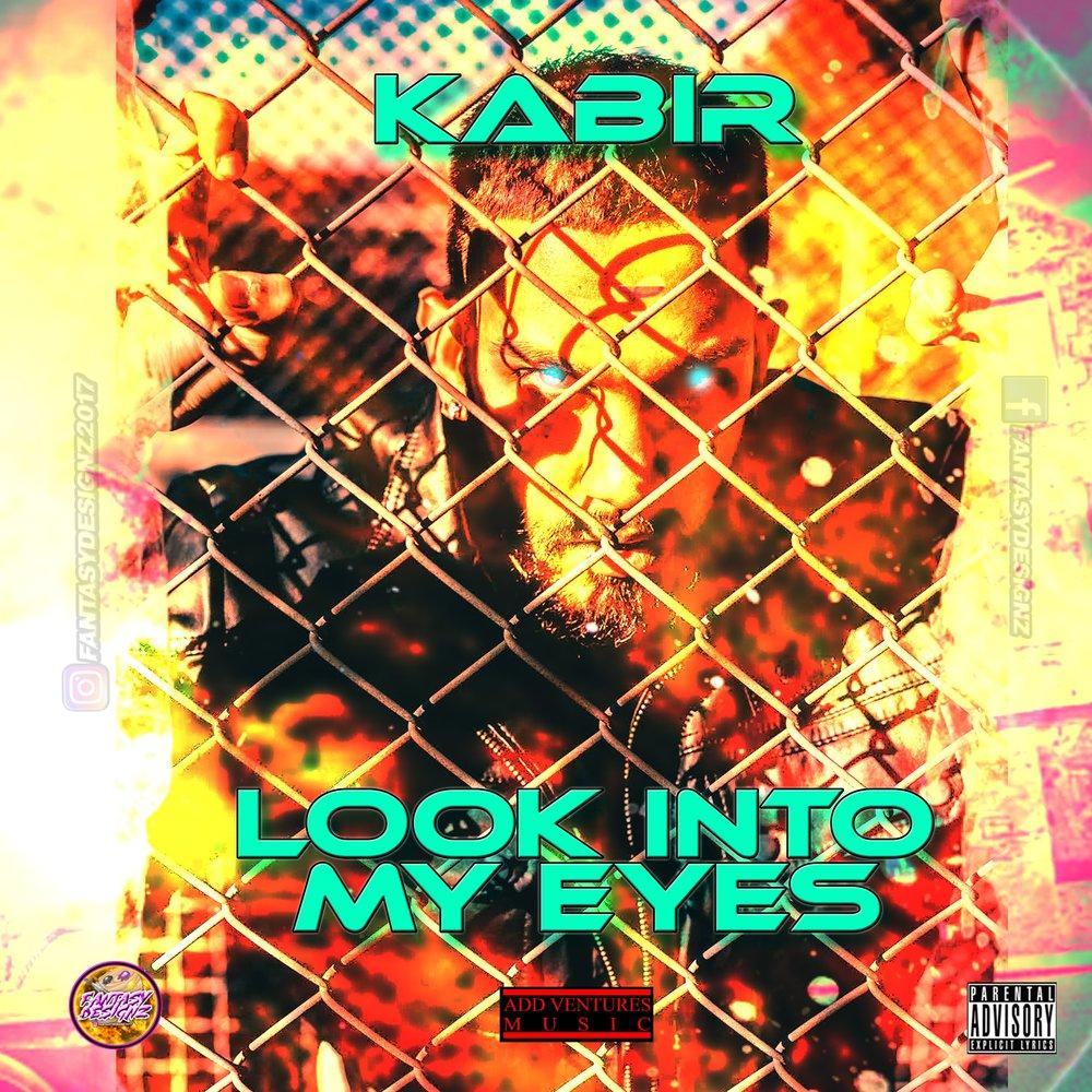 KABIR-LOOK-INTO-MY-EYES- Explicit Cover.jpg