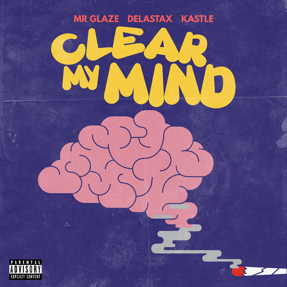 Mr Glaze - Clear My Mind - Explicit Cover.JPG
