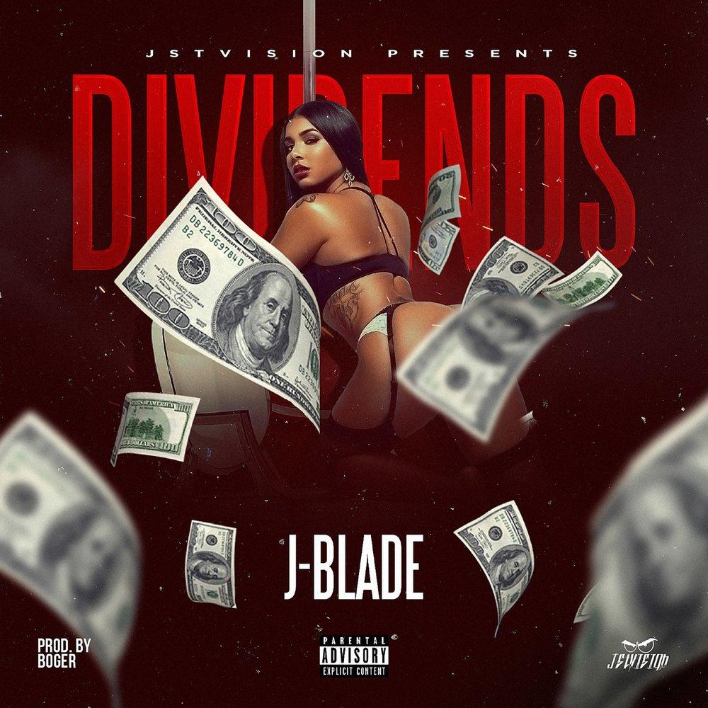 J Blade - Dividends - Explicit Single.jpeg