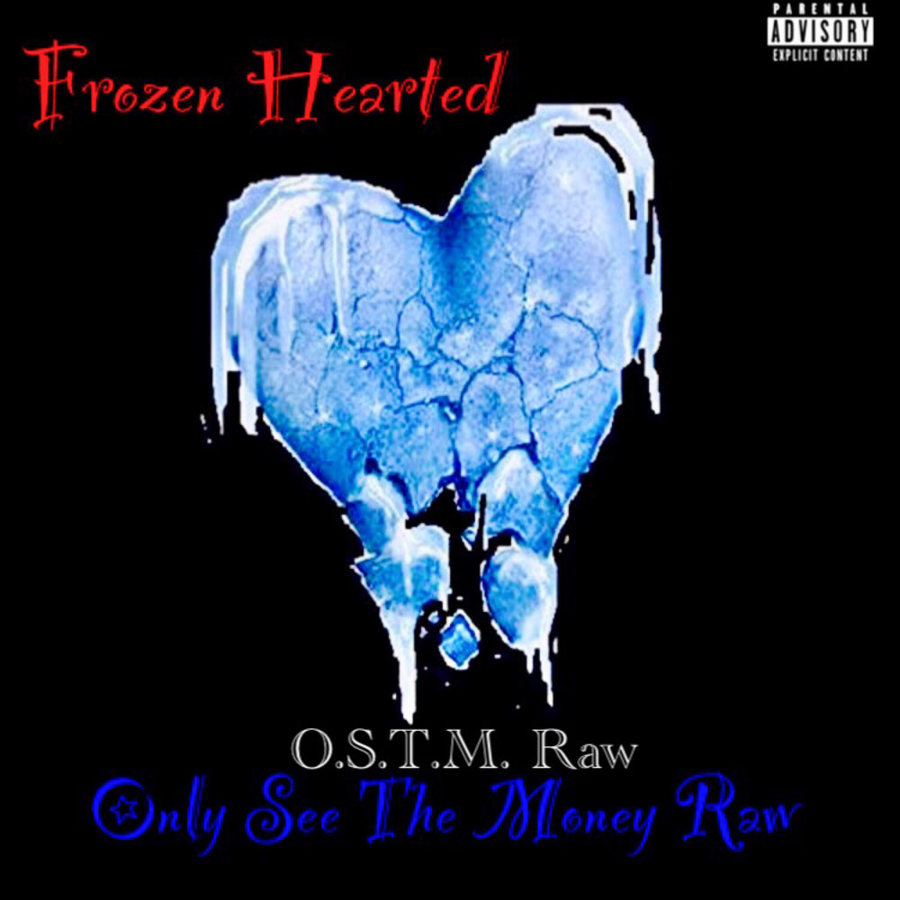OSTM Raw - Frozen Hearted - Expl Single - REV.jpg