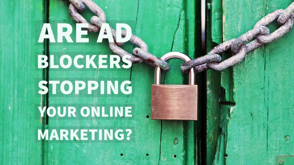 Are ad blockers stopping your online marketing?