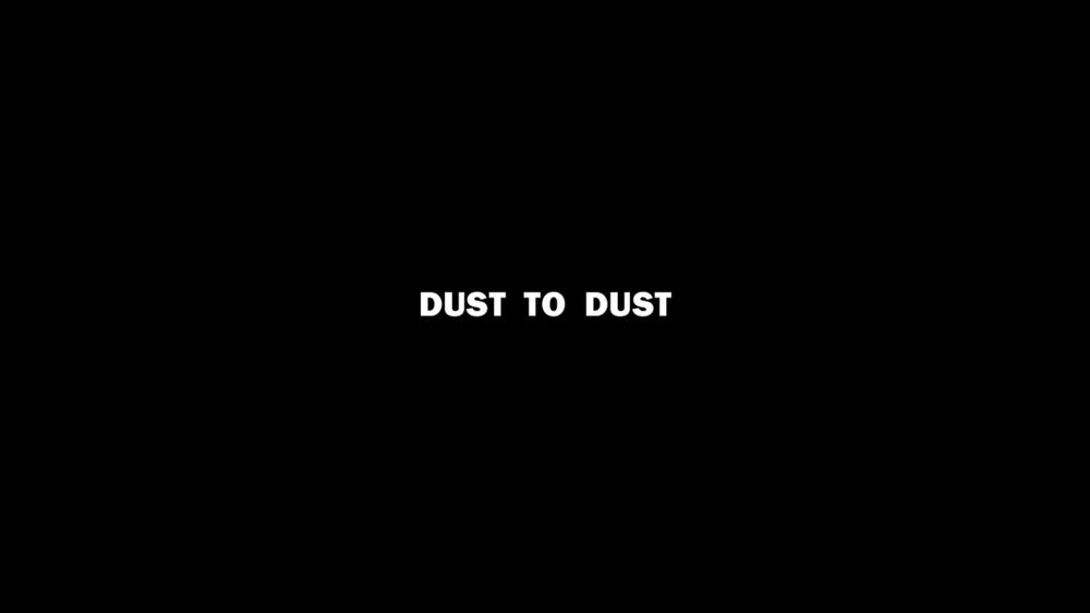 Dust to Dust title.jpg