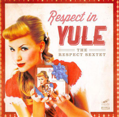 Respect In Yule (The Respect Sextet, 2012)