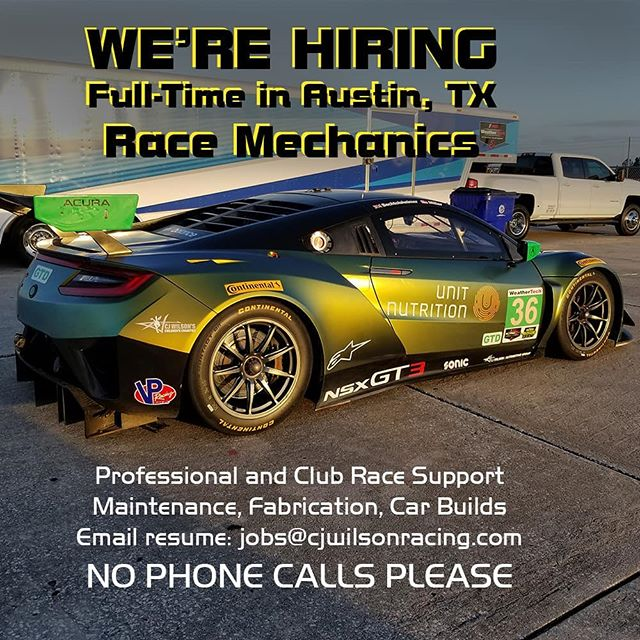 If you like the idea of working at CJ Wilson Racing, now is your chance!